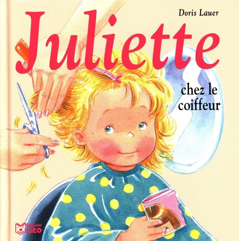 Juliette Chez Le Coiffeur Livre Juliette