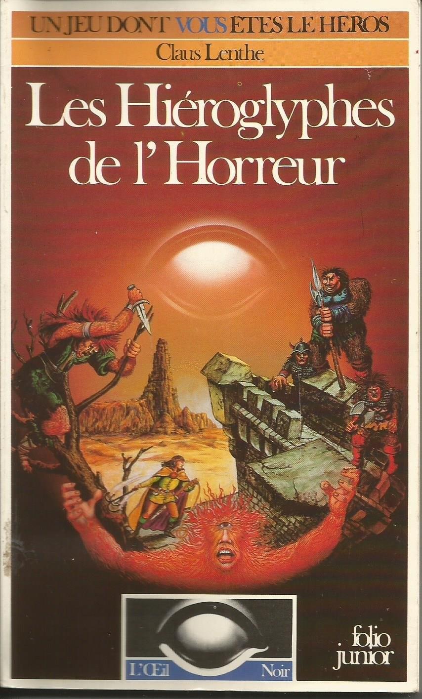 Les Hieroglyphes De L Horreur Un Livre Dont Vous Etes Le Heros