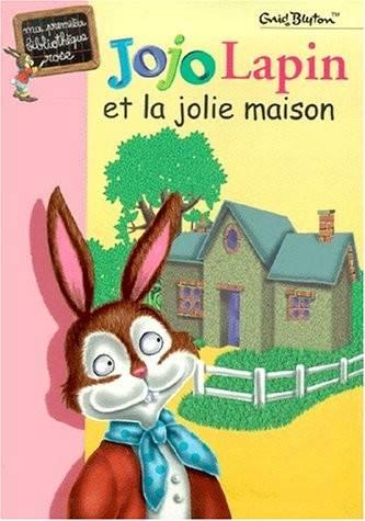 La Maison Lapin Et Jojo Jolie Livre iukXZTOP
