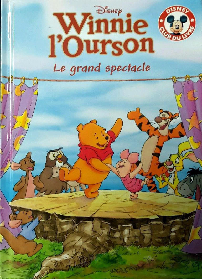 Winnie L Ourson Le Grand Spectacle Mickey Club Du Livre
