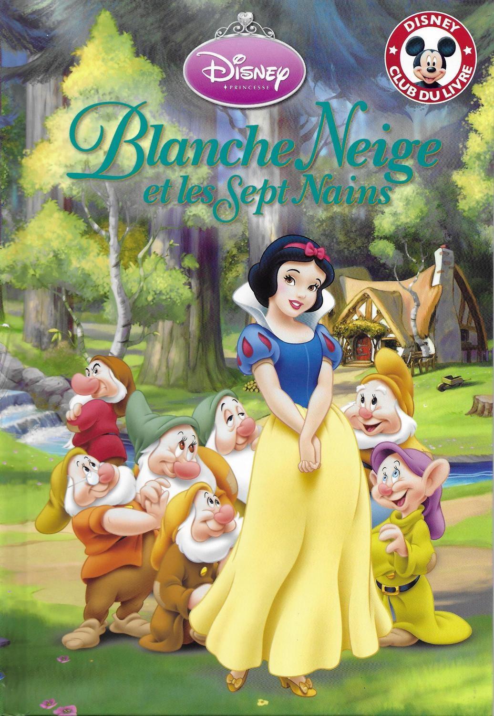Blanche Neige Et Les Sept Nains Mickey Club Du Livre