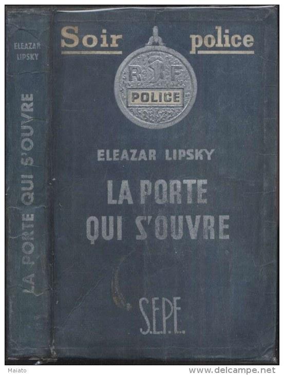 La Porte Qui S Ouvre Livre S E P E Soir Police