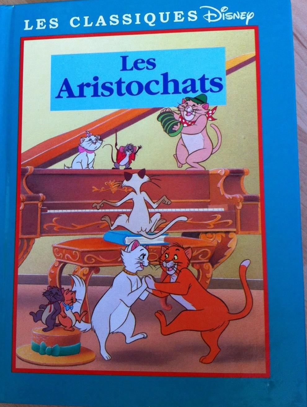 Les Aristochats Livre Les Classiques Disney Edition