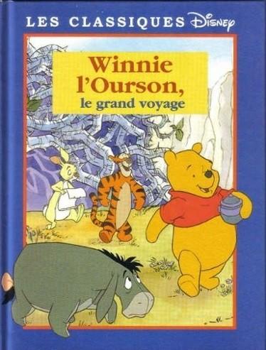 Winnie L Ourson Le Grand Voyage Livre Les Classiques