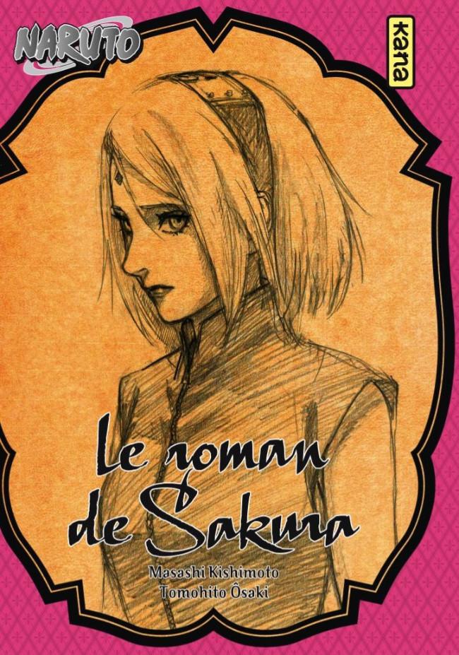 Le Roman De Sakura Livre Naruto Romans